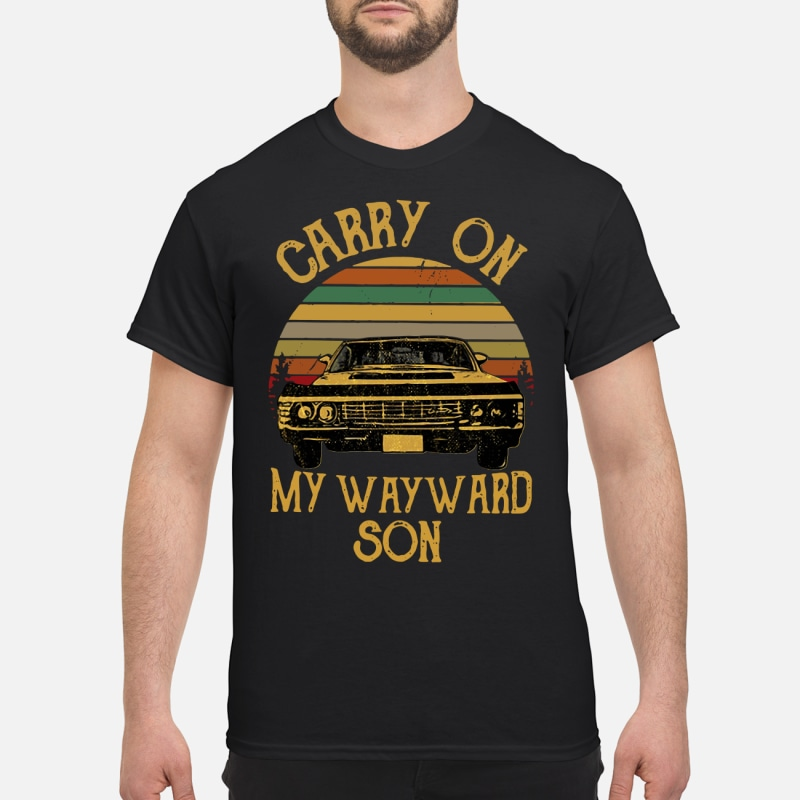 Vintage car carry on my wayward son shirt