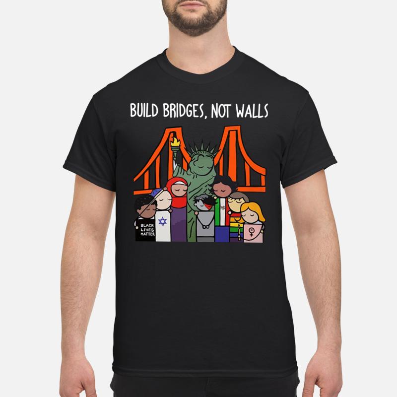 Black live master Build bridges not walls shirt