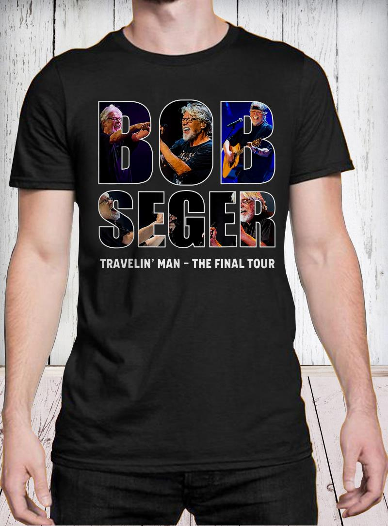 Bob Seger Travelin' Man The Final Tour shirt