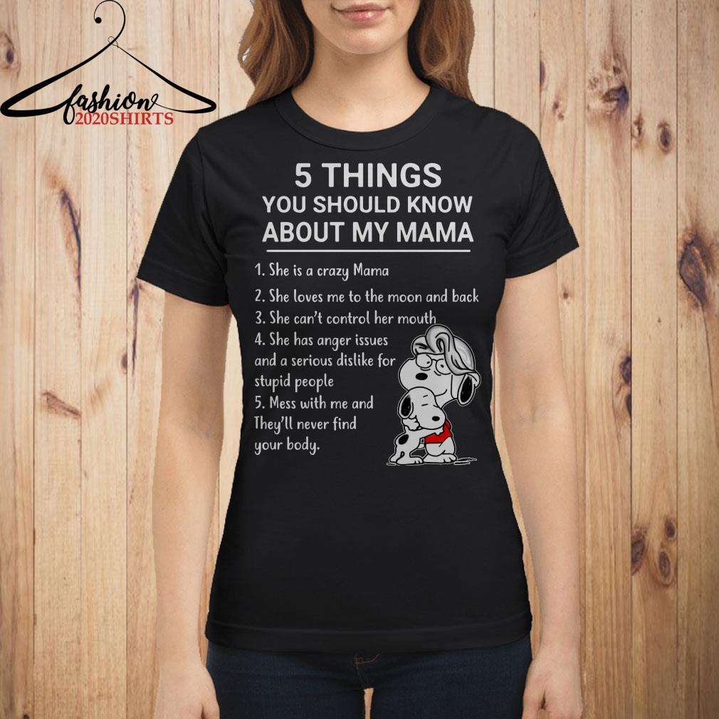 5 things you should know about my mama Snoopy shirt