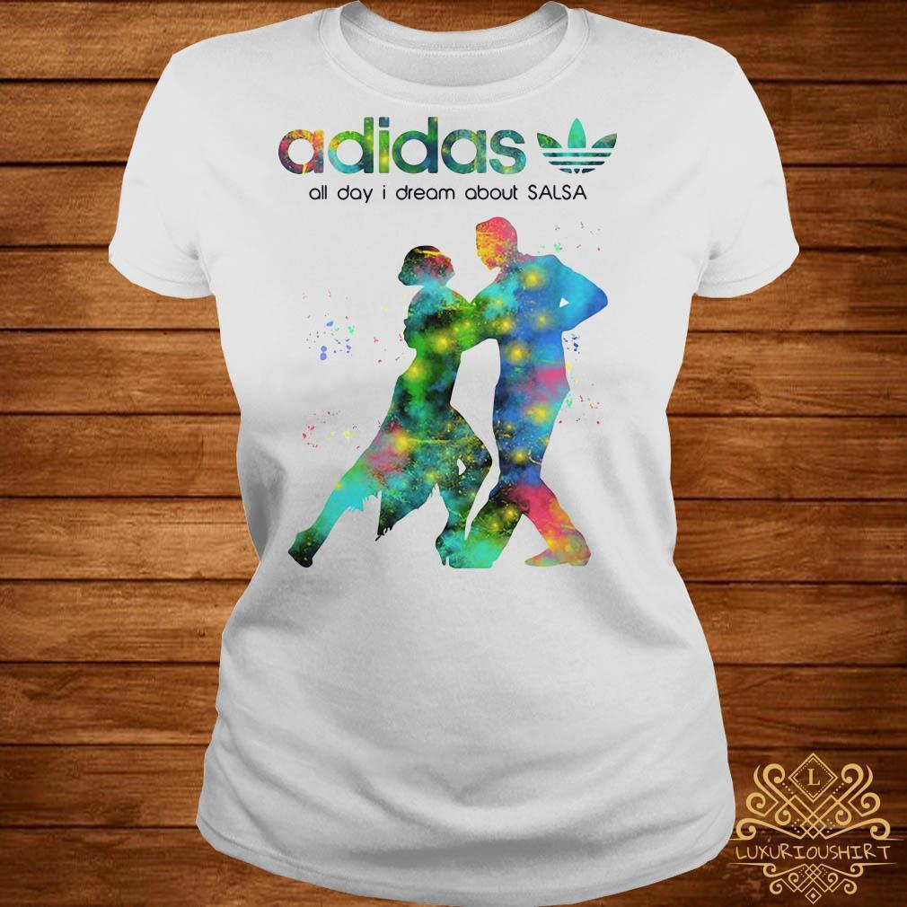 Adidas all day I dream about Salsa shirt