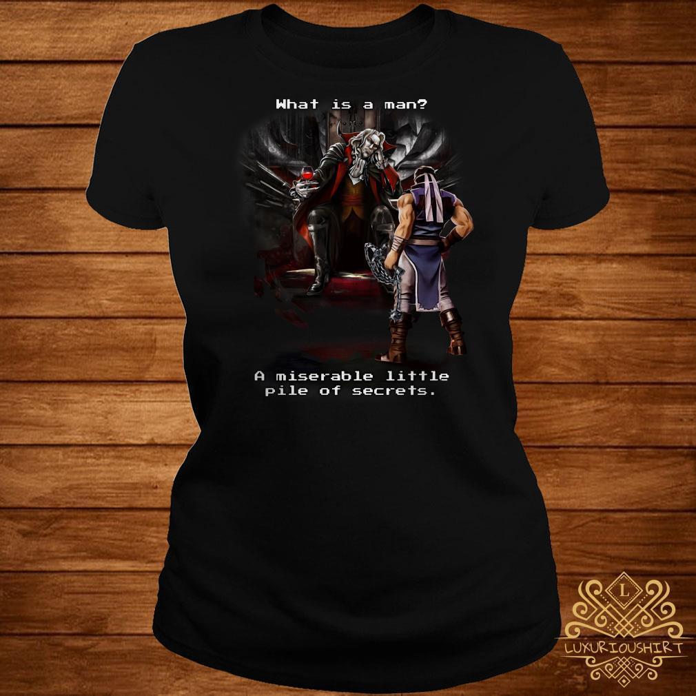 Castlevania What Is A Man A Miserable Little Pile of Secrets Shirt
