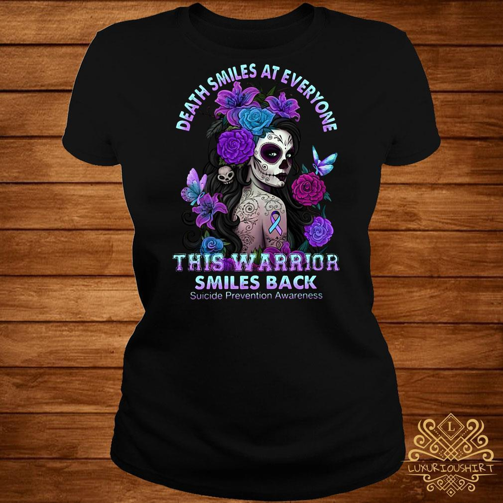 Death smiles at everyone this warrior smiles back shirt