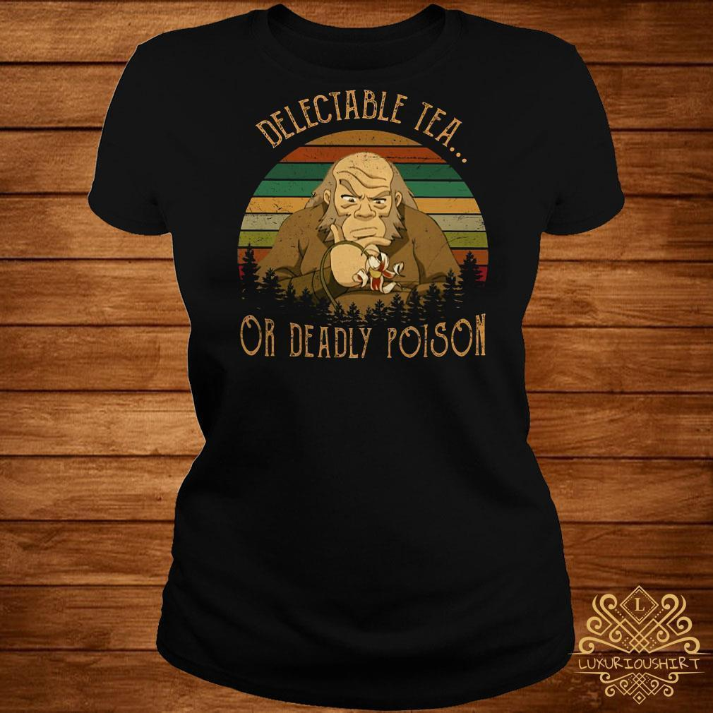 Delectable tea or deadly poison vintage shirt