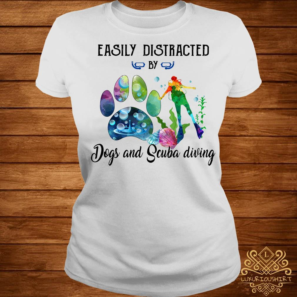 Easily distracted by Dog and Scuba diving shirt