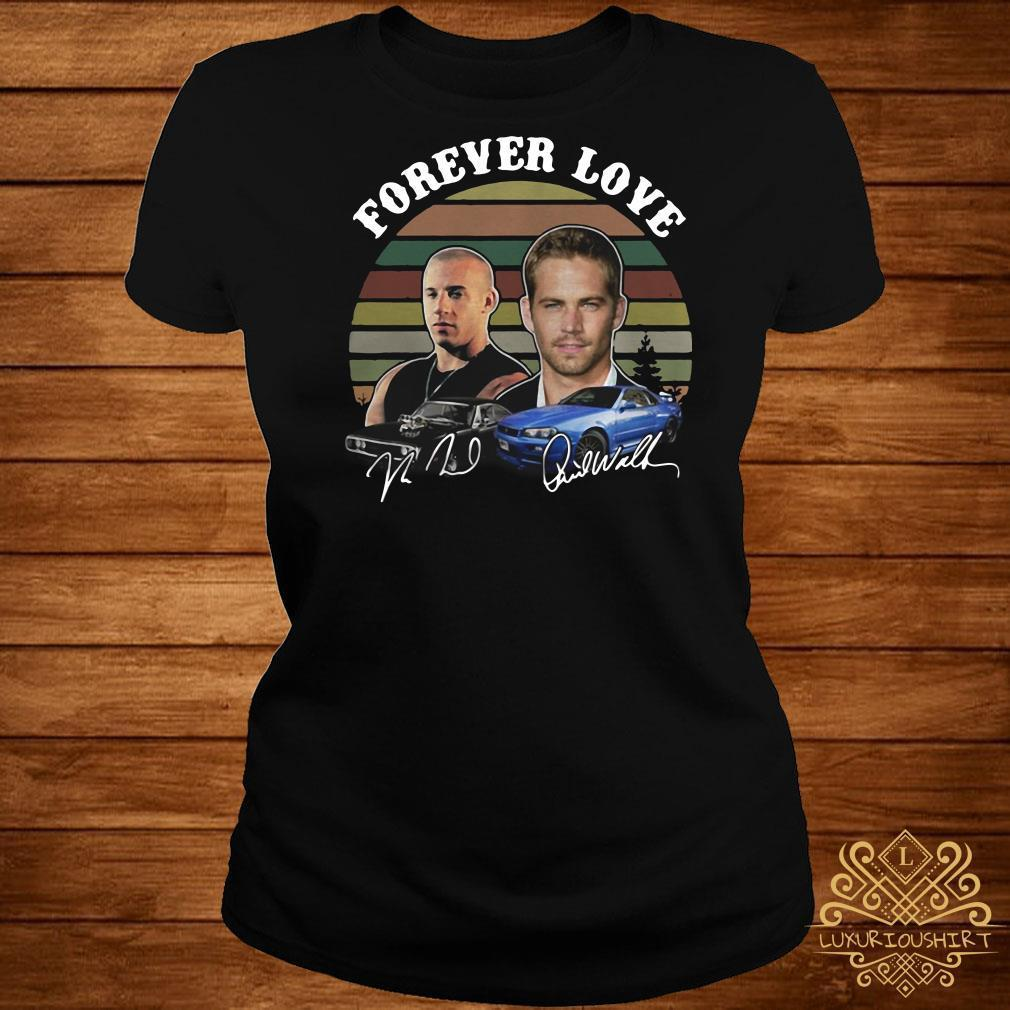 Fast and Furious forever love signature shirt
