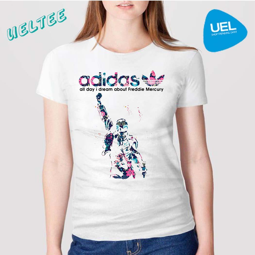 Adidas all day I dream about Freddie Mercury shirt