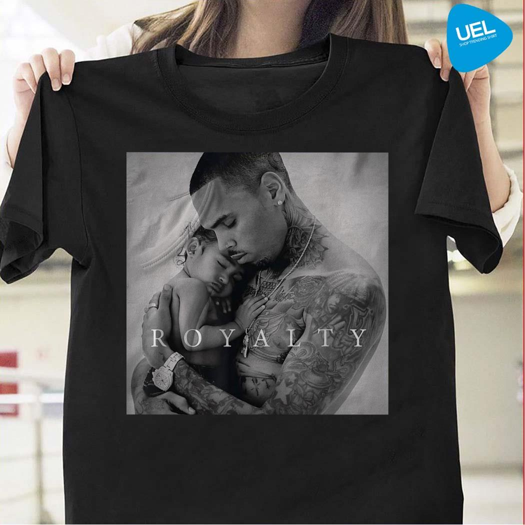 Royalty little more Chris Brown poster shirt