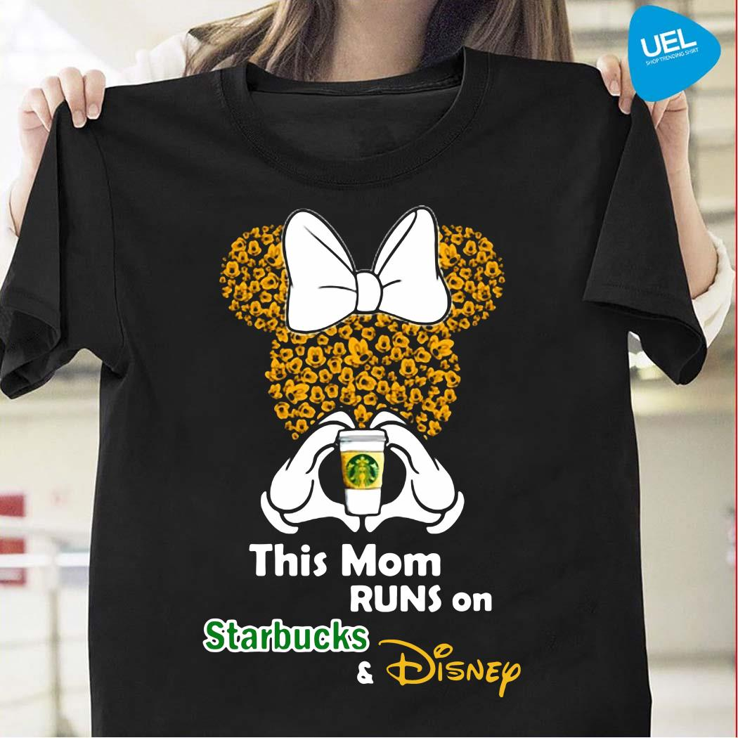 Minnie mouse this mom runs on Starbucks and Disney shirt