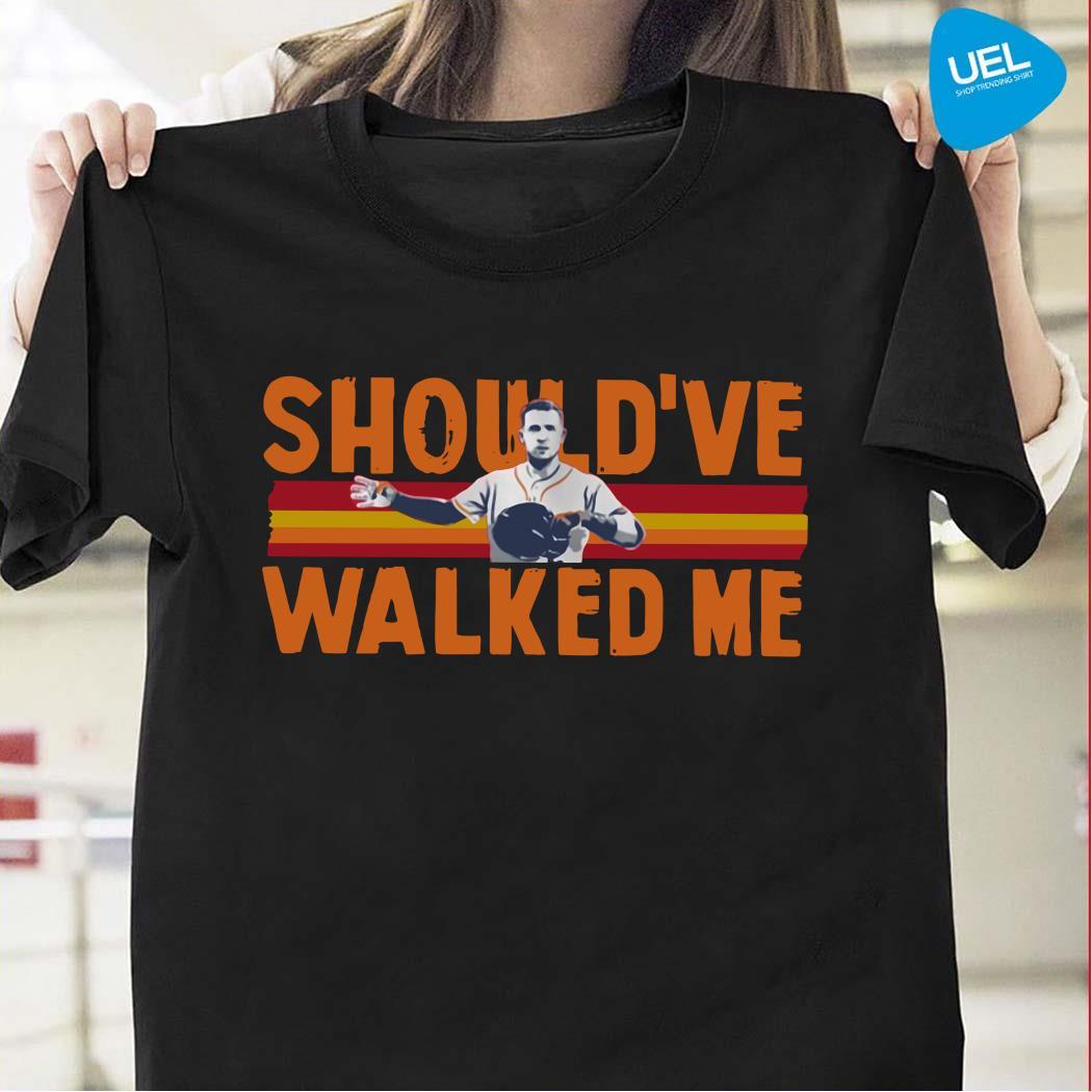 Alex Bregman Should've Walked Me Shirt