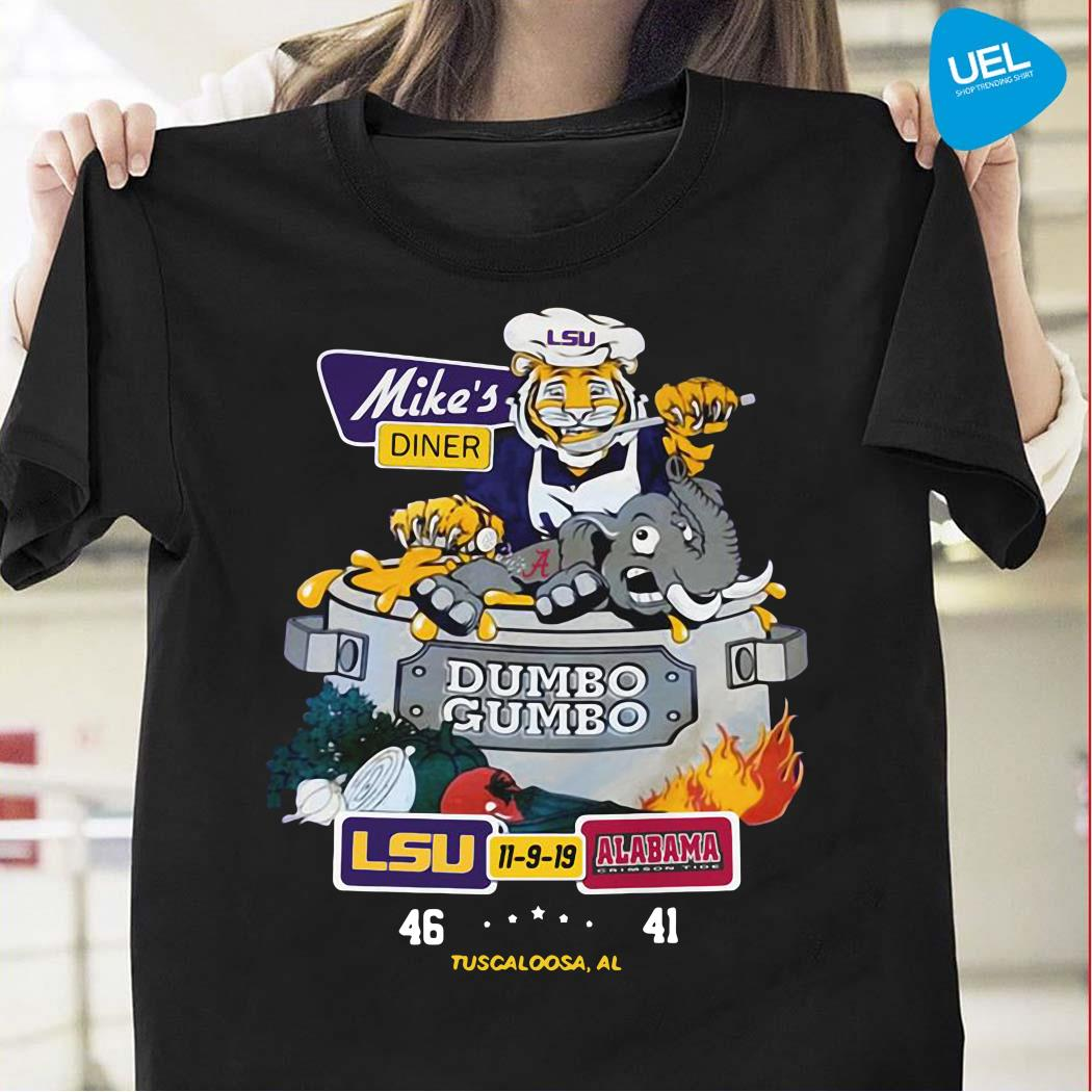 Mike's Diner Dumbo Gumbo LSU Alabama Shirt