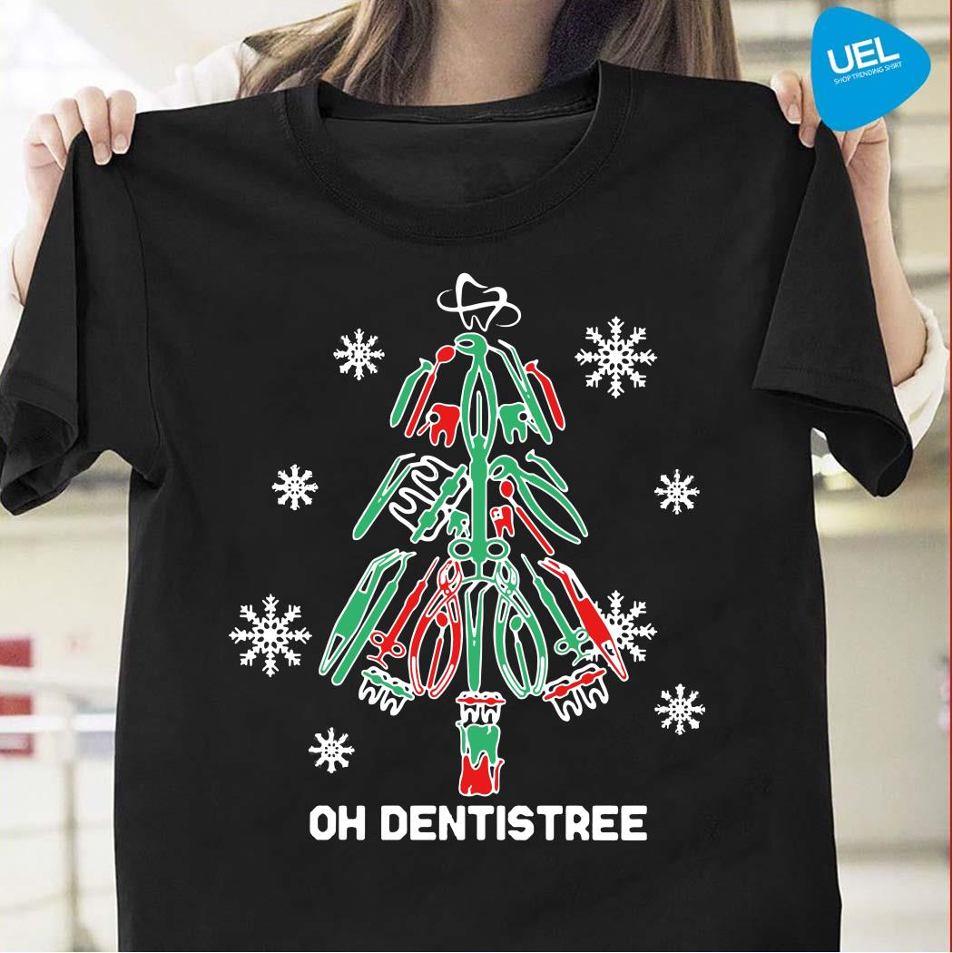Oh Dentistree Christmas Shirt