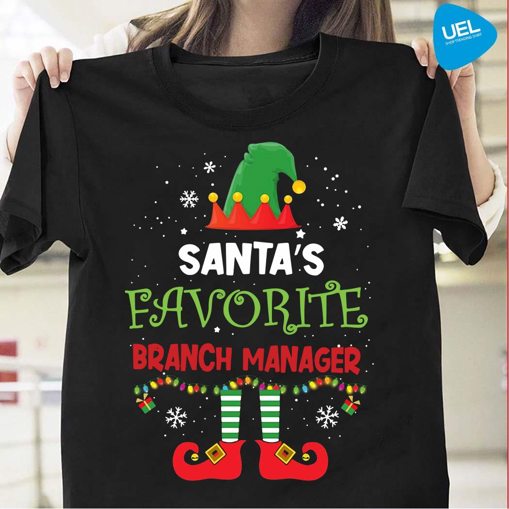 Elf Santa's Favorite Branch Manager Girl Shirt